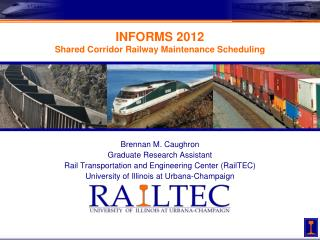 INFORMS 2012 Shared Corridor Railway Maintenance Scheduling