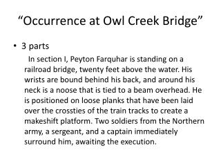 """Occurrence at Owl Creek Bridge"""