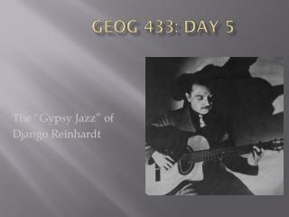 GEOG 433: Day 5