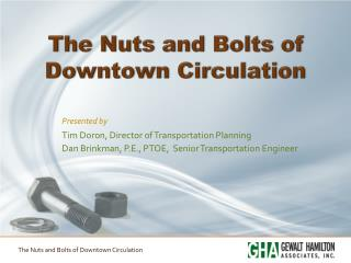 The Nuts and Bolts of Downtown  Circulation