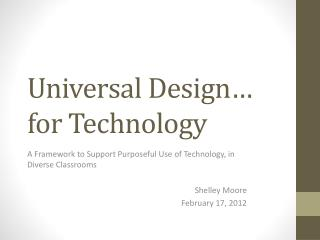 Universal Design… for Technology