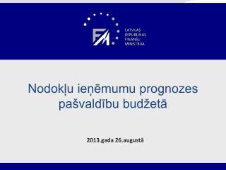 Nodokļu ieņēmumu prognozes pašvaldību budžetā