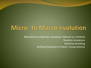 Micro- to Macro-evolution