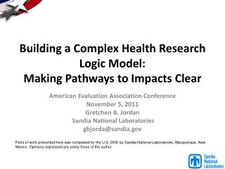 Building a Complex Health Research Logic Model:   Making  Pathways to Impacts Clear