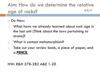 Aim: How do we determine the relative age of rocks?