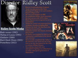 Director :  Ridley Scott
