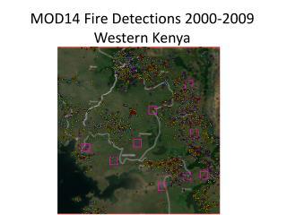 MOD14 Fire Detections 2000-2009 Western Kenya