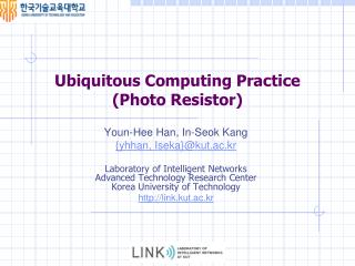 Ubiquitous Computing  Practice ( Photo Resistor )