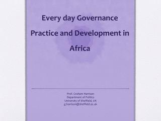 Every  day  Governance Practice and  Development in Africa