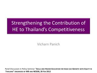 Strengthening the Contribution of HE to Thailand�s Competitiveness
