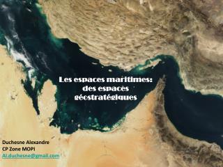 Les espaces maritimes:  des espaces géostratégiques