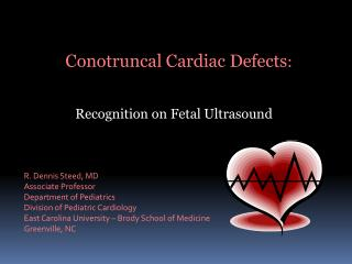 Conotruncal  Cardiac Defects :            Recognition  on Fetal Ultrasound
