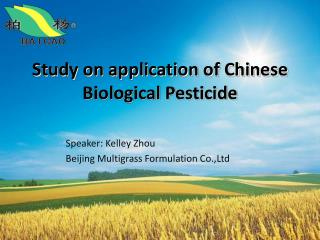 Study on application of Chinese Biological Pesticide