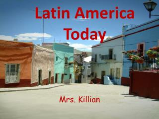 Latin America Today
