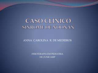CASO CLINICO SINROME DE NOONAN