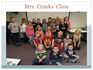 Mrs. Crooks ' Class