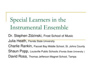 Special Learners in the Instrumental Ensemble