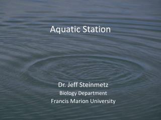 Aquatic Station