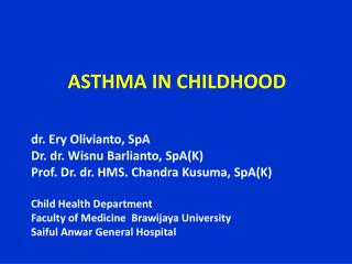 ASTHMA IN CHILDHOOD