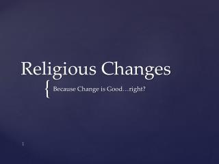 Religious Changes