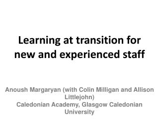 Learning at transition for new and experienced staff