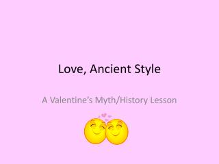 Love, Ancient Style