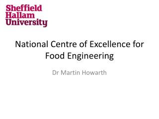 National Centre of Excellence for Food Engineering