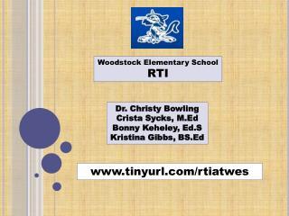 Woodstock Elementary School  RTI