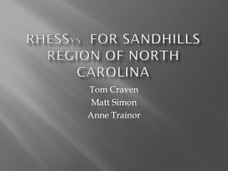 RHESs ys   for  Sandhills  Region of North Carolina