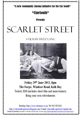 *CineSouth*  Presents Scarlet Street A film by fritz lang