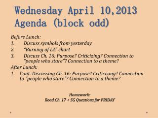 Wednesday April 10,2013 Agenda (block odd)
