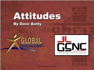 Attitudes By Dave Batty