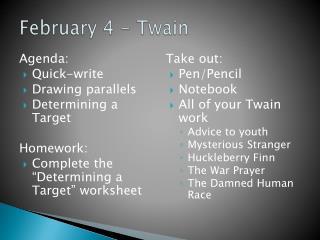 February 4 - Twain