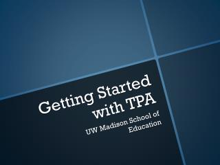 Getting Started with TPA