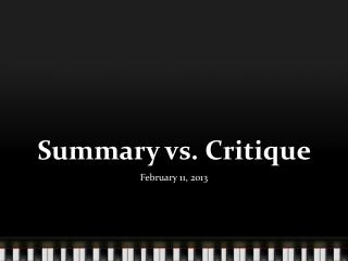 Summary vs. Critique