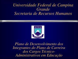 Universidade Federal de Campina Grande Secretaria de Recursos Humanos