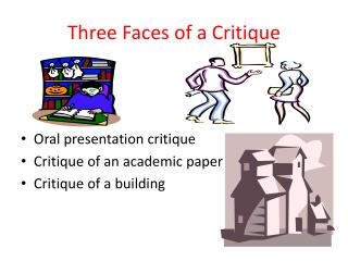 Three Faces of a Critique