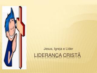 Liderança Cristã