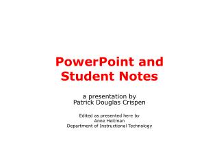 PowerPoint and  Student Notes