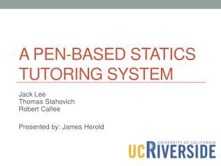 A Pen-Based Statics Tutoring System