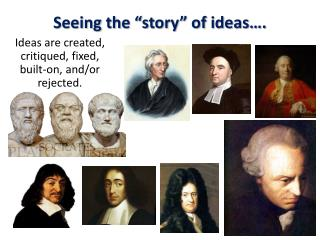 Seeing the �story� of ideas�.