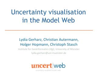Uncertainty visualisation in the Model Web