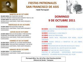 MARTES 04 DE OCTUBRE 09:00HS MISA  SAN FRANCISCO DE ASIS