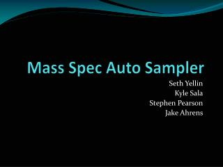 Mass Spec Auto Sampler
