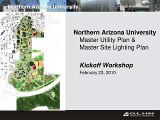 Northern Arizona University Master Utility Plan &  Master Site Lighting Plan Kickoff Workshop