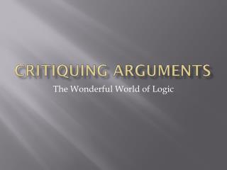 Critiquing Arguments