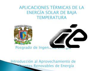 APLICACIONES TÉRMICAS DE LA ENERGÍA SOLAR DE BAJA TEMPERATURA