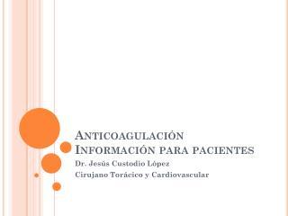 Anticoagulación Información para pacientes
