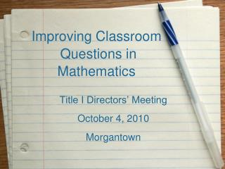 Improving Classroom  Questions in  Mathematics