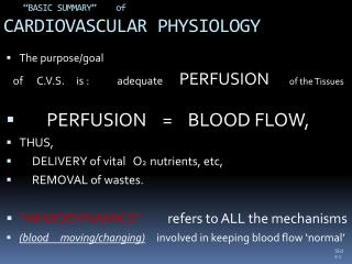 """BASIC SUMMARY""    of  CARDIOVASCULAR PHYSIOLOGY"